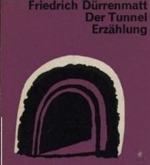 FRIEDRICH DURRENMATT Il tunnel