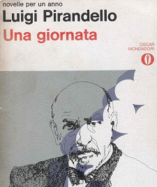 LUIGI PIRANDELLO Unagiornata